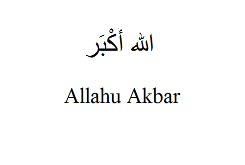 "the meaning and usage of the phrase allahu akbar Allahu akbar is a traditional arabic phrase meaning ""i have a mental  the  terrorists approached the prison using two women, who asked to."